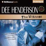 The Witness, Dee Henderson
