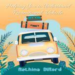 Helping You to Understand Recreational  Vehicle, Aathina Dillard