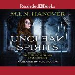 Unclean Spirits, M.L.N. Hanover