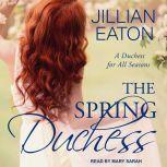 The Spring Duchess, Jillian Eaton