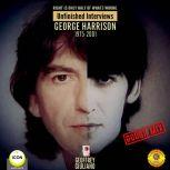 Right Is Only Half of What's Wrong: Unfinished Interviews George Harrison 1975-2001, Geoffrey Giuliano