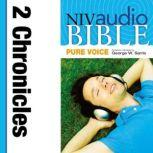 Pure Voice Audio Bible - New International Version, NIV (Narrated by George W. Sarris): (13) 2 Chronicles, Zondervan