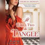 It Takes Two to Tangle, Theresa Romain