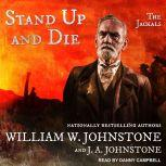 Stand Up And Die, J. A. Johnstone