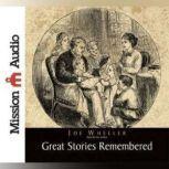 Great Stories Remembered, Joe Wheeler