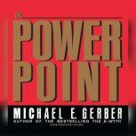 The Power Point, Michael E. Gerber