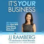 It's Your Business 183 Essential Tips that Will Transform Your Small Business, JJ Ramberg