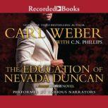 The Education of Nevada Duncan, C.N. Phillips