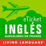 eTicket Ingles, Living Language