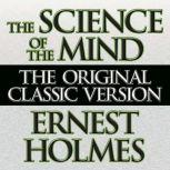 The Science of the Mind, Ernest Holmes
