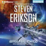 Willful Child, Steven Erikson