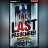 The Last Passenger, Manel Loureiro