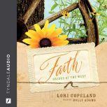 Faith, Lori Copeland