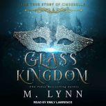Glass Kingdom, M. Lynn