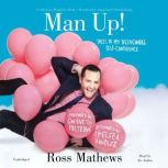Man Up! Tales of My Delusional Self-Confidence, Ross Mathews