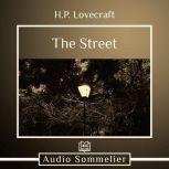 The Street, H.P. Lovecraft