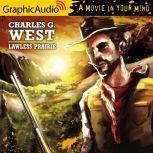 Lawless Prairie, Charles G. West