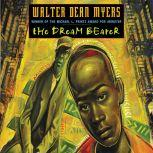 The Dream Bearer, Walter Dean Myers