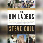 The Bin Ladens An Arabian Family in the American Century, Steve Coll