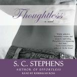 Thoughtless, S.C. Stephens