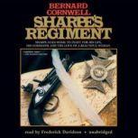 Sharpes Regiment Richard Sharpe and the Invasion of France, June to November 1813, Bernard Cornwell