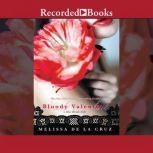 Bloody Valentine, Melissa De La Cruz