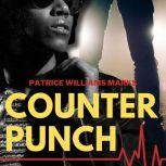 Counter Punch, Patrice Williams Marks