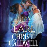 In Bed with the Earl, Christi Caldwell