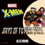 X-Men Days of Future Past, Alex Irvine
