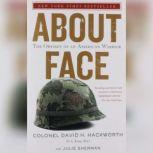 About Face The Odyssey of an American Warrior, David H. Hackworth