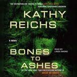 Bones to Ashes, Kathy Reichs