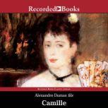 Camille The Lady of the Camellias, Alexandre Dumas