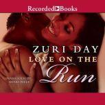 Love on the Run, Zuri Day