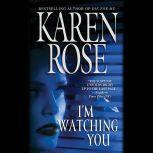 I'm Watching You, Karen Rose