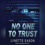 No One to Trust, Lynette Eason