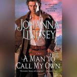 A Man To Call My Own, Johanna Lindsey