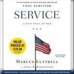 Service A Navy SEAL at War, Marcus Luttrell