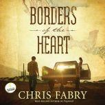 Borders of the Heart, Chris Fabry