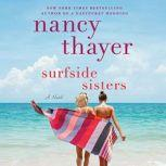 Surfside Sisters A Novel, Nancy Thayer