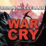 War Cry, Brian McClellan