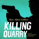 Killing Quarry, Max Allan Collins
