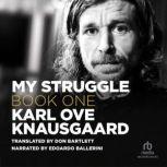 My Struggle, Book 1, Karl Ove Knausgaard