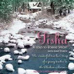 Tisha The Story of a Young Teacher in the Alaskan Wilderness, Anne Purdy