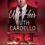 Up for Heir, Ruth Cardello