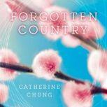Forgotten Country, Catherine Chung