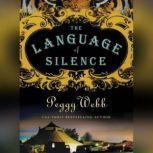 The Language of Silence, Peggy Webb
