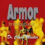 Armor for the Age of Deceit, Chuck Missler
