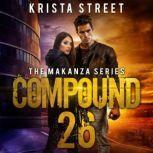 Compound 26, Krista Street