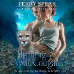 Taming the Wild Cougar, Terry Spear