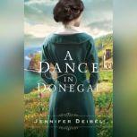 A Dance in Donegal, Jennifer Deibel